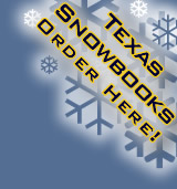 Texas Snowbooks are here!